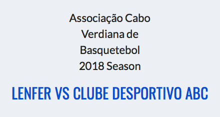 Lenfer vs Clube Desportivo ABC – ACVB 2018 Season